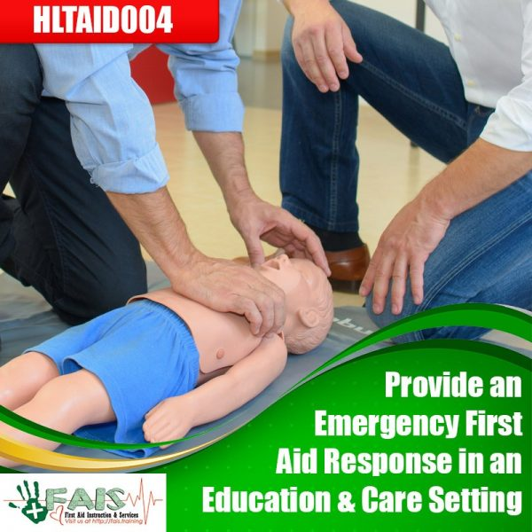 Provide an Emergency First Aid Response in an Education and Care Setting Training Course